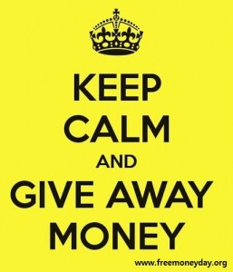 Keep Calm and Give Away Money poster